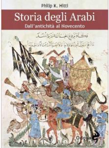 Storia degli Arabi - Philip Khuri Hitti
